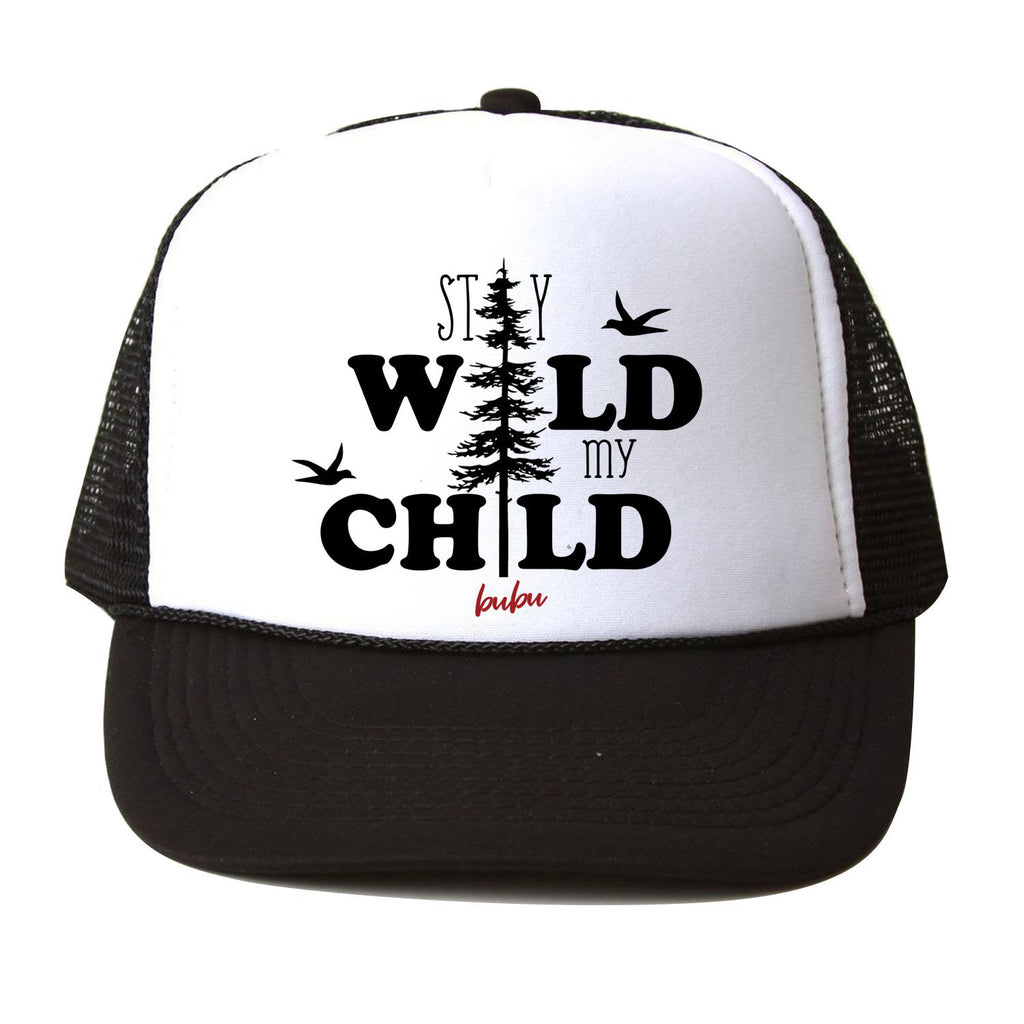 stay wild my child - hat