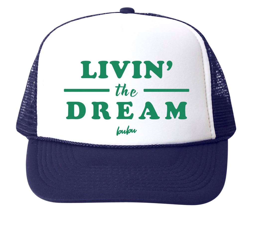 livin' the dream  - hat