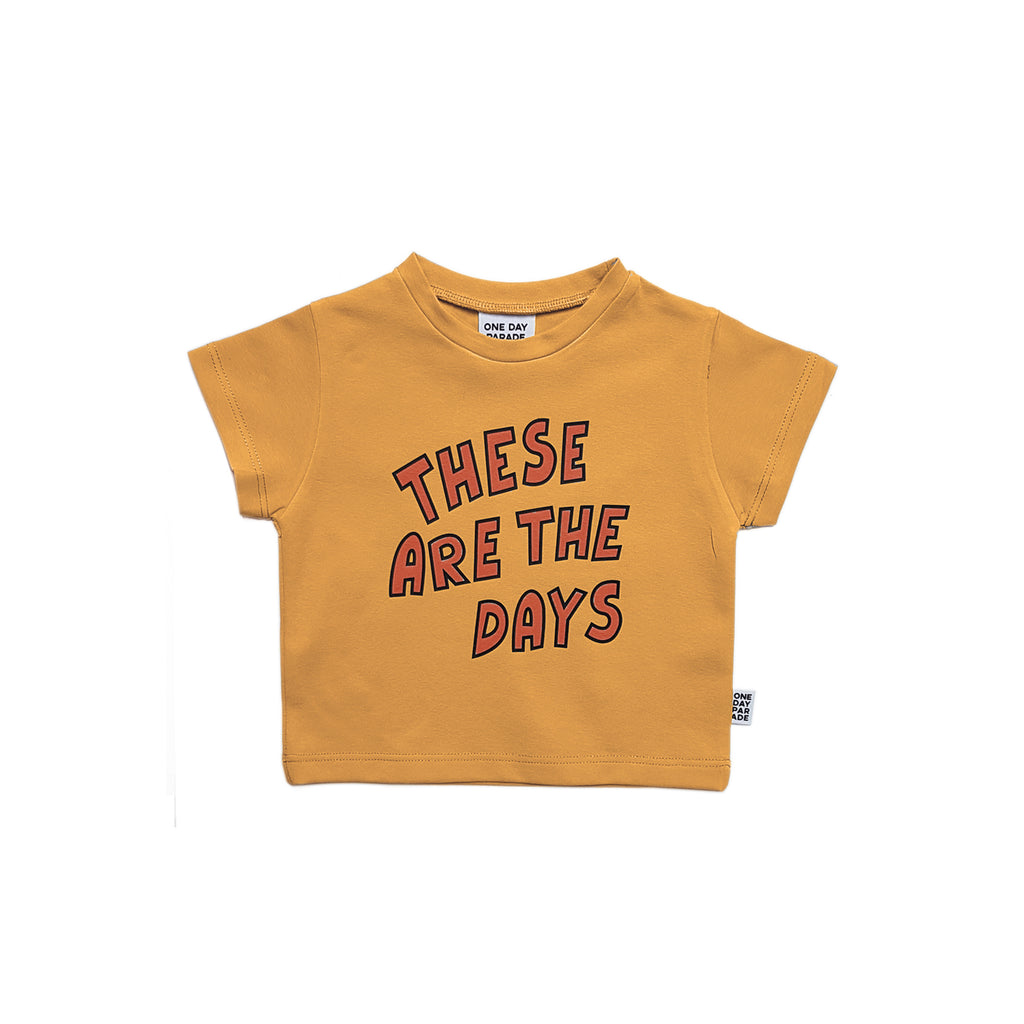 these are the days - t-shirt
