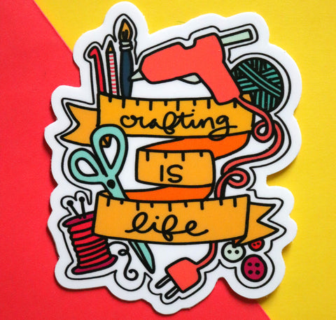 Crafting is Life Sticker
