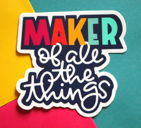Maker of things Sticker