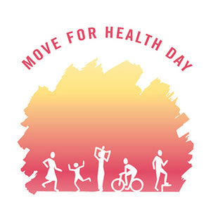 Global Move For Health Day - 10 May