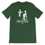 ALWAYS LISTEN TO YOUR DOG - Short-Sleeve Unisex T-Shirt