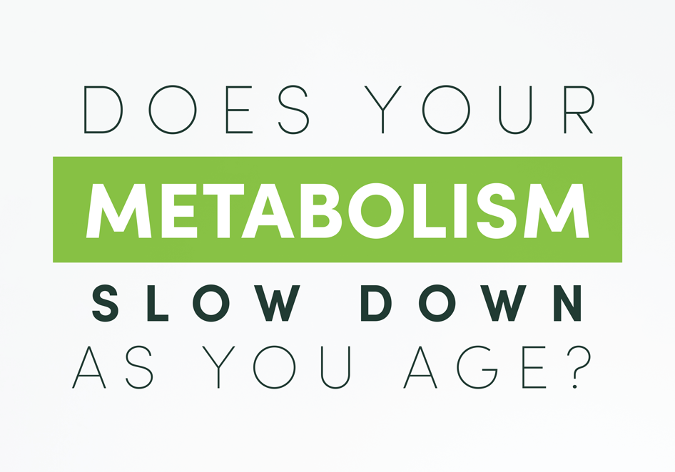 Does Your Metabolism Slow Down as You Age?