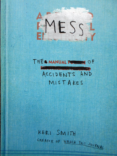Happy New Year, and the (Creative) Value of 'Making a Mess'!