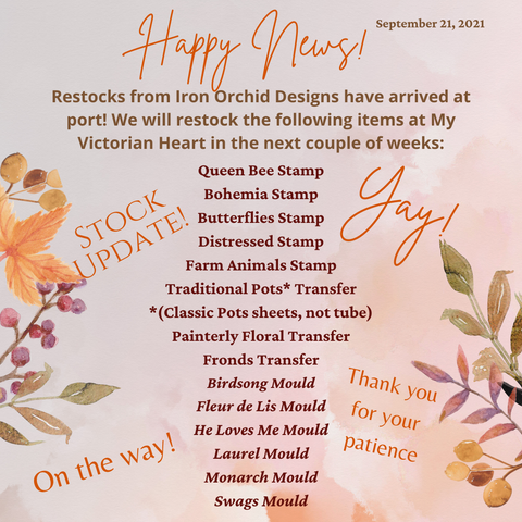 Iron Orchid Designs Product News at My Victorian Heart, IOD