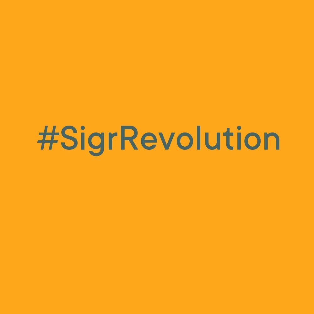 Join the #SigrRevolution - and have a chance of winning 100 Euros