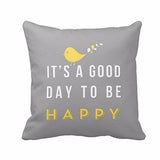 IT'S A GOOD DAY TO BE HAPPY-Yellow Bird Letter Cushion Cover