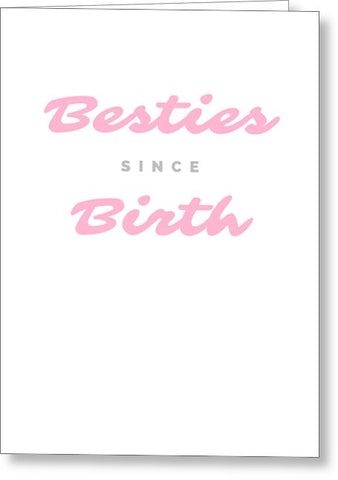 Besties - Greeting Card