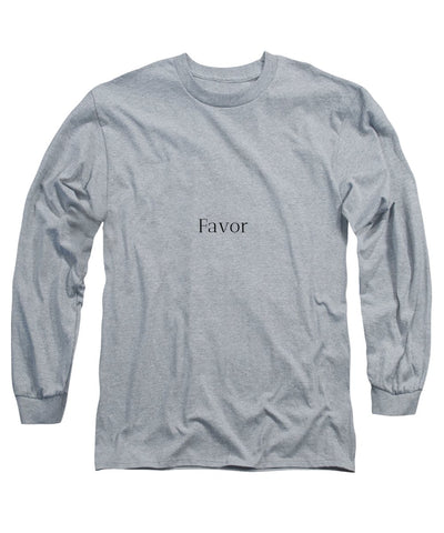 Favor - Long Sleeve T-Shirt