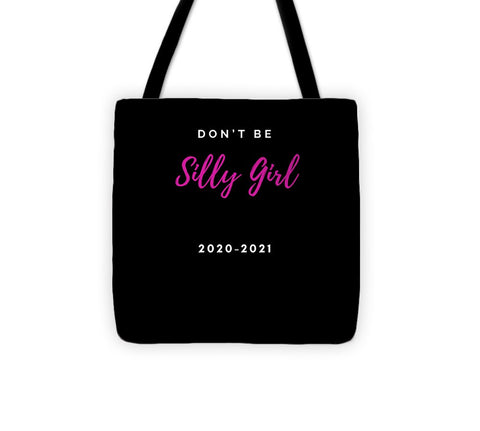 Silly girl Tshirt - Tote Bag