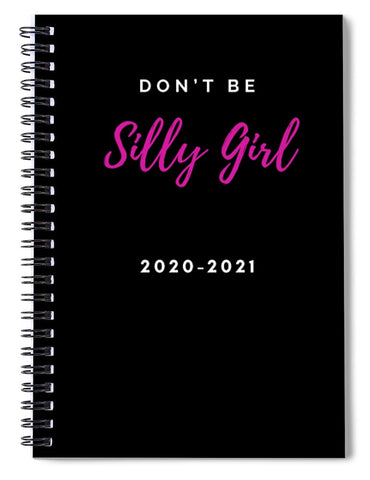 Silly girl Tshirt - Spiral Notebook