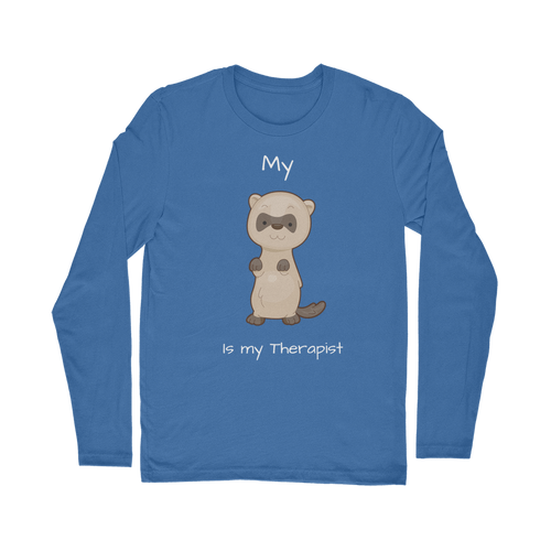 My Ferret is My Therapist (White) Classic Long Sleeve T-Shirt