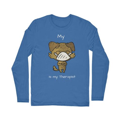 My ?? Is My Therapist (White) Classic Long Sleeve T-Shirt