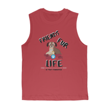 Load image into Gallery viewer, (Black Lettering) Friends Fur Life Classic Adult Muscle Top