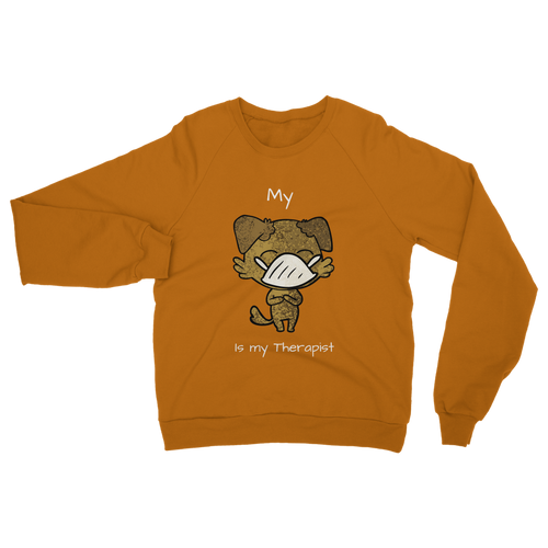 My ?? Is My Therapist (White) Classic Adult Sweatshirt