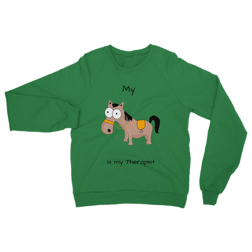 My Crazy Horse is My Therapist (Black) Classic Adult Sweatshirt