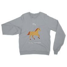 Load image into Gallery viewer, My Horse is My Therapist (White) Classic Adult Sweatshirt