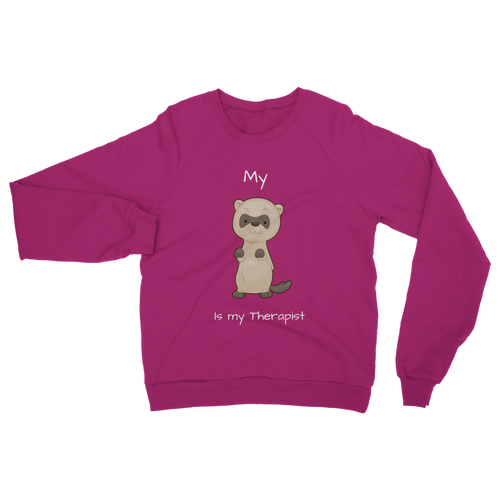 My Ferret is My Therapist (White) Classic Adult Sweatshirt