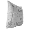Scripture pillows-Where God guides, he provides.