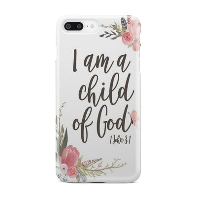 Bible phone case-I am a child of God