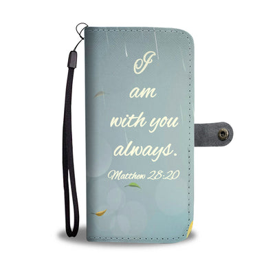 Scripture Quotes Wallet Phone Cases-I am with you always