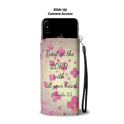 Scripture Quotes Wallet Phone Cases-Trust in the Lord with all your heart