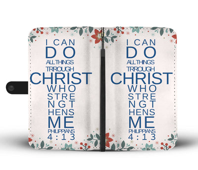 Gift for him---Philippians 4:13 wallet phone case