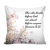 Scripture pillows cover-She who stands before god can stand before anyone