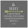 Scripture wall art-Be brave. (Joshua 1:9)