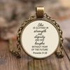 Scripture jewelry-She is clothed in strength and dignity and she laughs without fear of the future.
