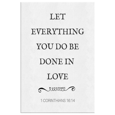 Scripture wall art, bible wall decor-Let everything you do be done in love.