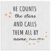 Scripture wall art-He counts the stars and calls them all by name.