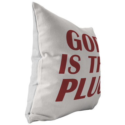 Scripture pillows-God is the plug.