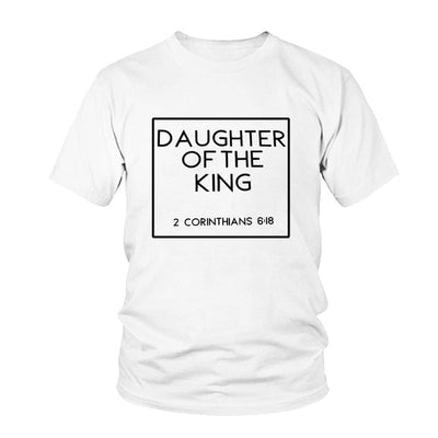 Christian t shirt for women----Daughter of the king t shirt