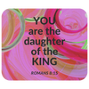 Scripture mousepad, mouse pad with bible verse, romans 8:15 mousepad-----You are the daughter of the king