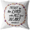 Bible pillows-Trust in the Lord with all your heart. (Proverbs 3:5)