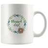 BIBLE COFFEE MUG, FAITH COFFEE MUG, BIBLE TEA MUG, FAITH TEA MUG, CHRISTMAS GIFT FOR HIM-I AM THE BLESSED DAD.