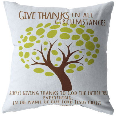 Scripture pillows-Give thanks always