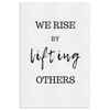 Encouraging wall art-We rise by lifting others