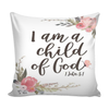 Scripture pillow cover-I am a child of God