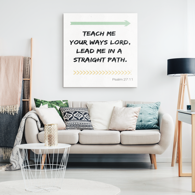 Scripture wall art, bible wall decor-(Psalm 27:11)