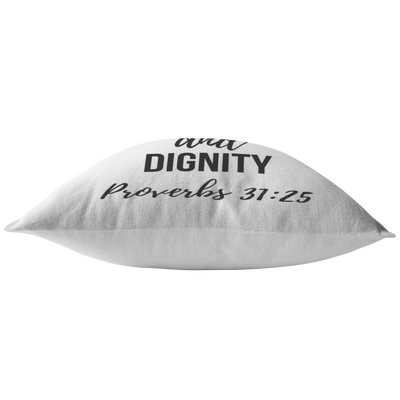 Scripture pillows-She is clothed in strength and dignity(Proverbs 31:25)