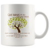 Scripture coffee mug-Give thanks in all circumstances.