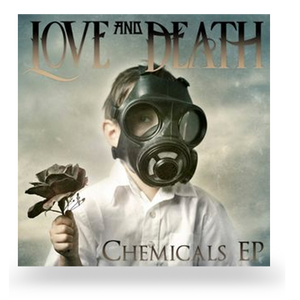 LOVE AND DEATH - CHEMICALS EP (CD)