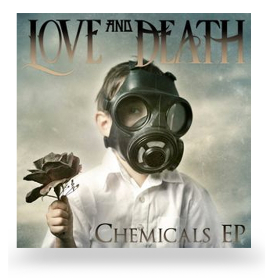 LOVE AND DEATH, CHEMICALS, EP