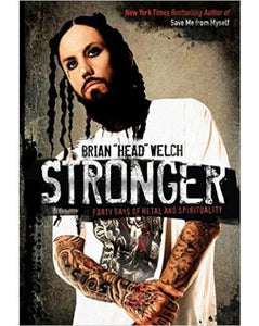 STRONGER: FORTY DAYS OF METAL AND SPIRITUALITY (Hardcover)