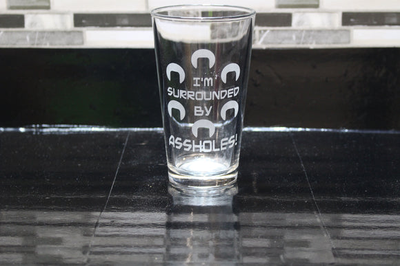 Surrounded By Assholes Spaceballs Inspired Pint Glass