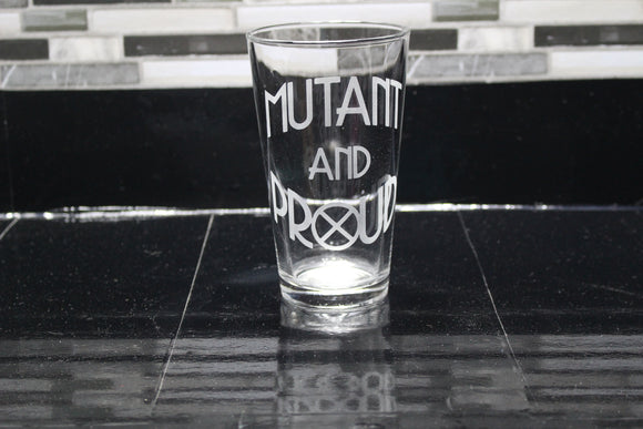 Mutant and Proud Inspired Pint Glass