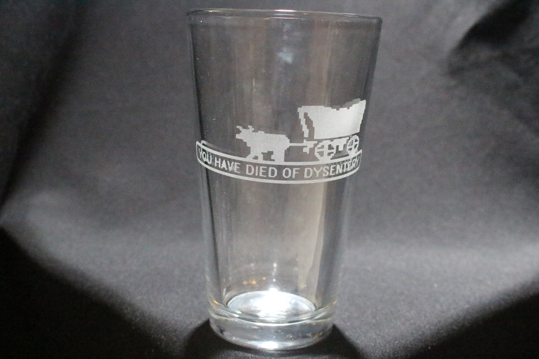 You Have Died Of Dysentery Oregon Trail Pint Glass